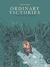 Ordinary Victories Vol. 3: Precious Things