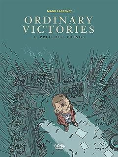 Ordinary Victories Vol. 3: Precious Things