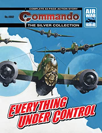 Commando #4982: Everything Under Control