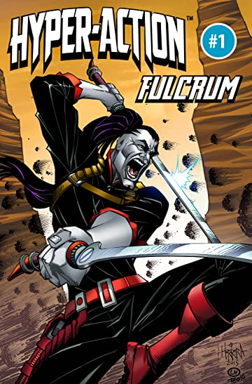 HYPER-ACTION: THE RESISTANTS' Fulcrum #1