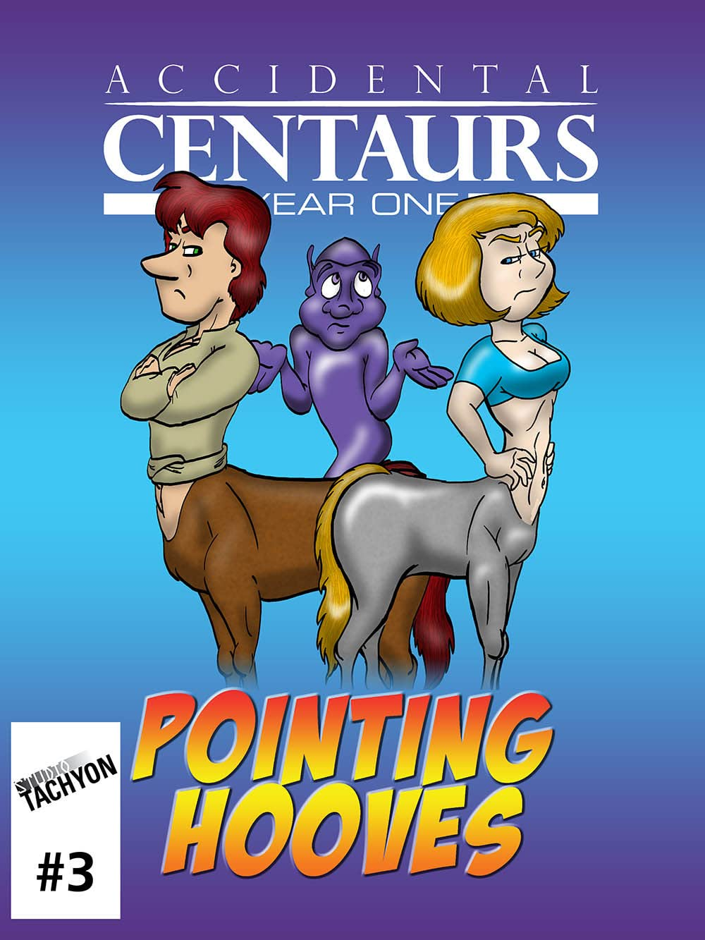 Accidental Centaurs #3