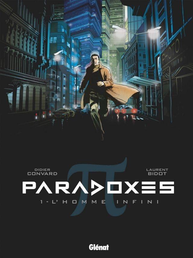 Paradoxes Vol. 1: L'Homme Infini