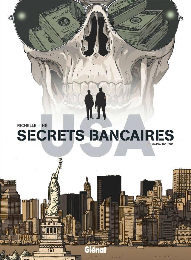 Secrets Bancaires USA Vol. 6: Mafia rouge