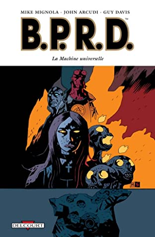 BPRD Vol. 6: La Machine universelle
