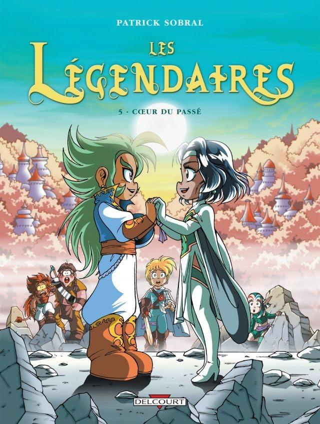 Les Légendaires Vol. 5: Cœur du passé