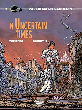 Valérian Vol. 18: In Uncertain Times