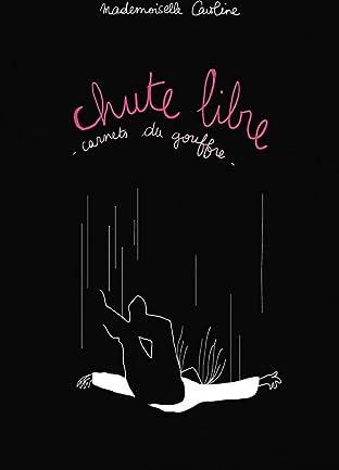 Chute libre - Carnets du gouffre