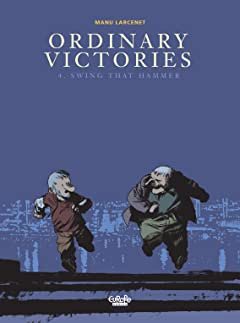 Ordinary Victories Vol. 4: Swing that hammer