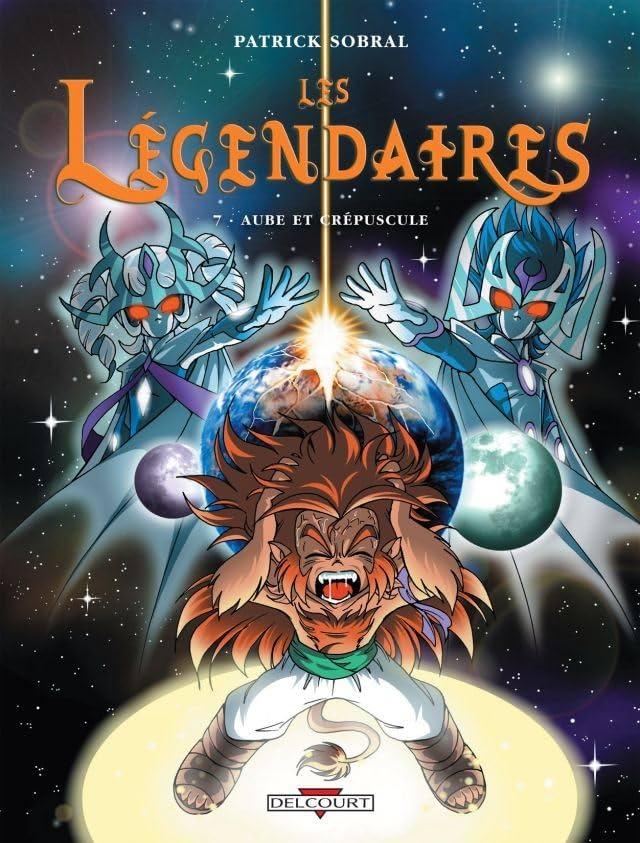Les Légendaires Vol. 7: Aube et crépuscule