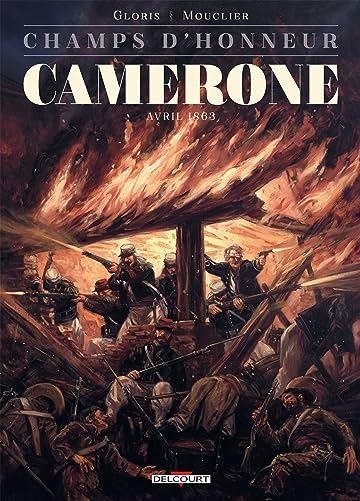 Champs d'honneur - Camerone: Avril 1863