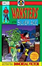 Monsters Of The Silver Age #1