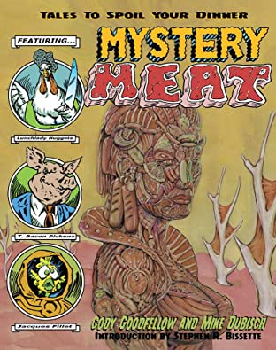 Mystery Meat Comix Vol. 1: Tales To Spoil Your Dinner