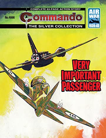 Commando #4986: Very Important Passenger