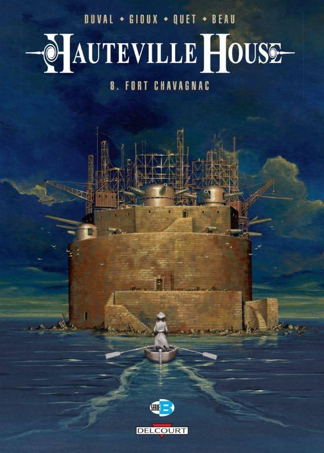 Hauteville House Vol. 8: Fort Chavagnac