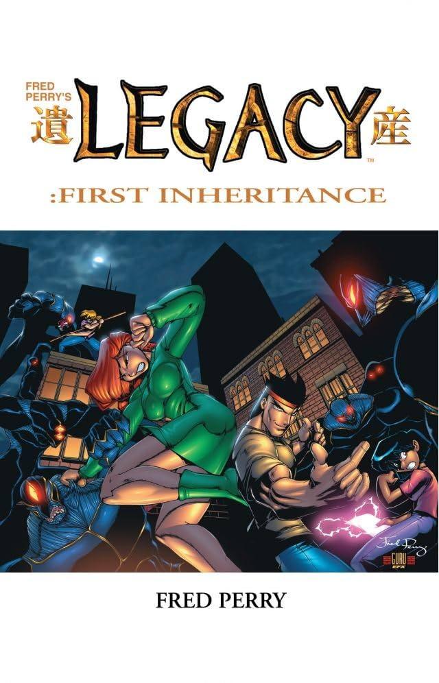 Legacy: First Inheritance Vol. 1