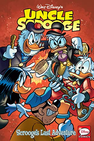 Uncle Scrooge Vol. 5: Scrooge's Last Adventure