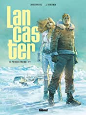 Lancaster Vol. 1: Les Portes de l'Arctique