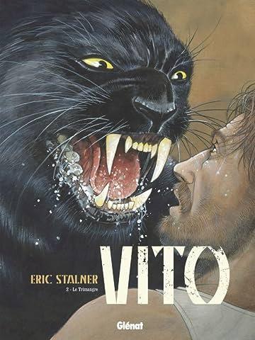 Vito Vol. 2: Le Trimangre