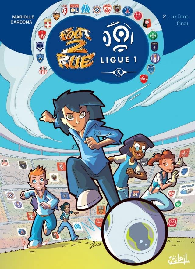 Foot 2 Rue Ligue 1 Vol. 2: Le Choc final