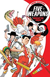 Five Weapons Tome 1: Making the Grade