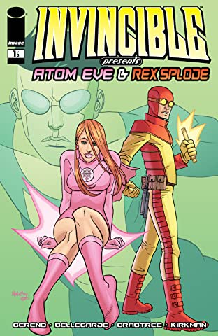 Invincible Presents: Atom Eve & Rex Splode #1