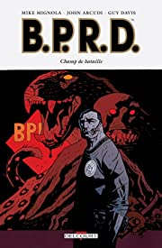 BPRD Tome 8: Champ de bataille