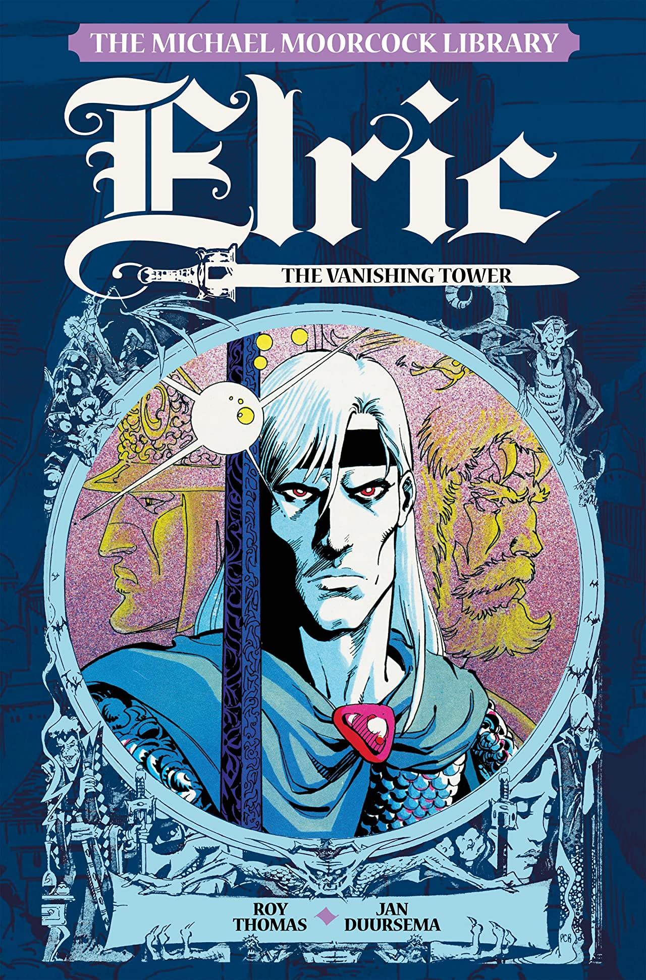 The Michael Moorcock Library: Elric - The Vanishing Tower Vol. 5