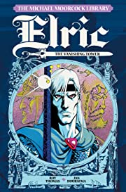 The Michael Moorcock Library Vol. 5: Elric - The Vanishing Tower