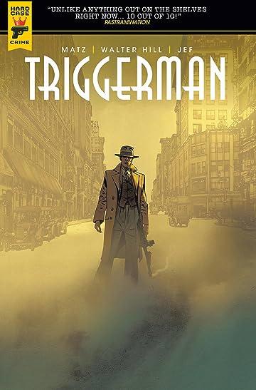 Walter Hill's Triggerman Vol. 1