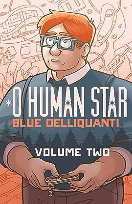 O Human Star Vol. 2