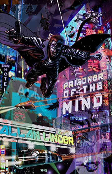 Prisoner of the Mind: A Graphic Novel Vol. 1: One People, One Liberty and Justice for all