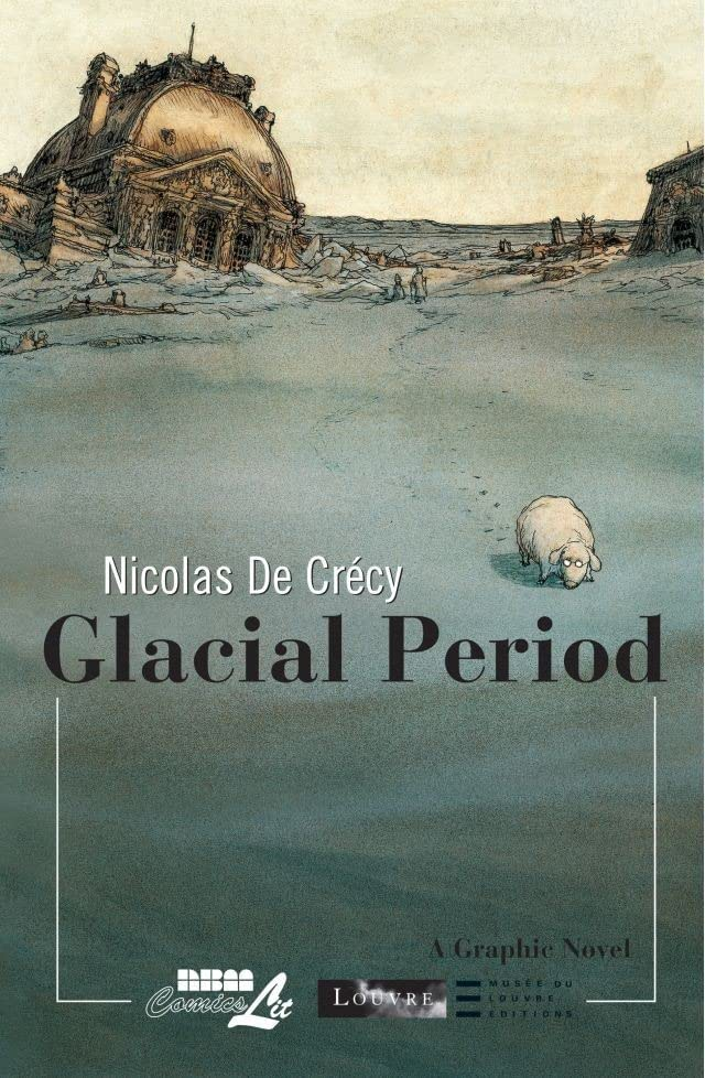 The Louvre Collection: Glacial Period