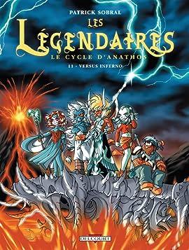 Les Légendaires Tome 11: Versus Inferno