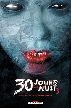 30 jours de nuit Vol. 3: Retour à Barrow