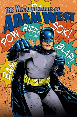 Mis-adventures of Adam West: Ongoing Vol. 3