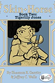 Skin Horse: Book Two - Tigerlily Jones