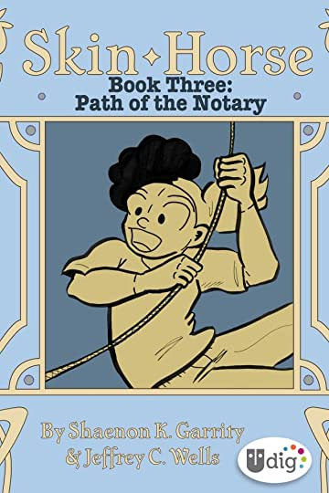 Skin Horse: Book Three - Path of the Notary