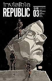 Invisible Republic Vol. 3