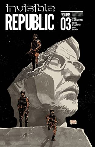 Invisible Republic Tome 3