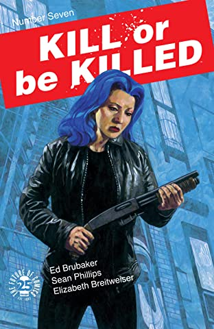 Kill or Be Killed No.7