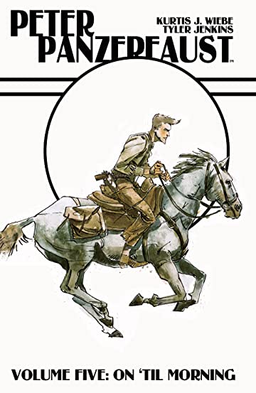 Peter Panzerfaust Vol. 5: On 'Till Morning