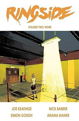 Ringside Vol. 2: Work