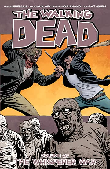 The Walking Dead Tome 27: The Whisperer War