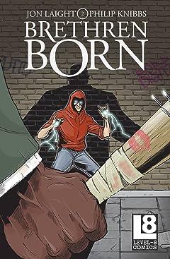 Brethren Born #2