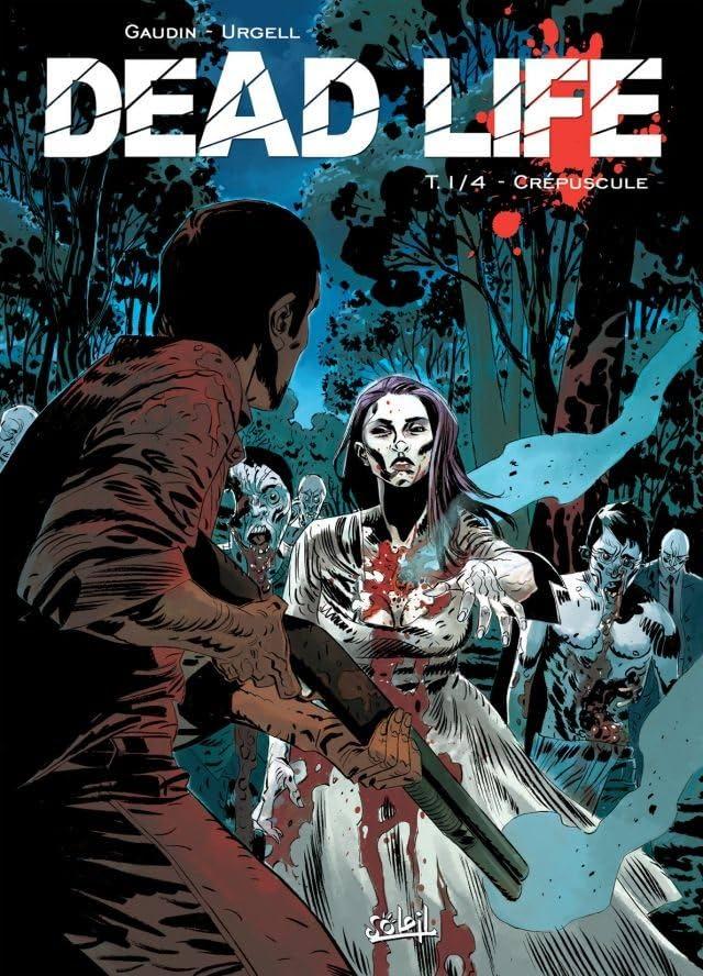 Dead Life Vol. 1: Crépuscule