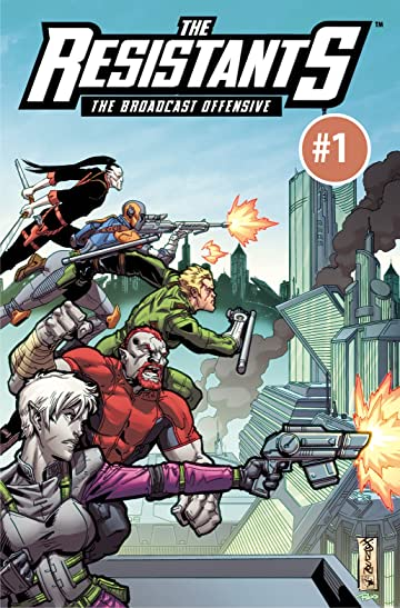 THE RESISTANTS: The Broadcast Offensive #1