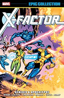 X-Factor Epic Collection: Genesis & Apocalypse