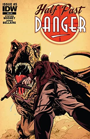 Half Past Danger #5 (of 6)