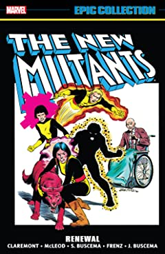 New Mutants Epic Collection: Renewal