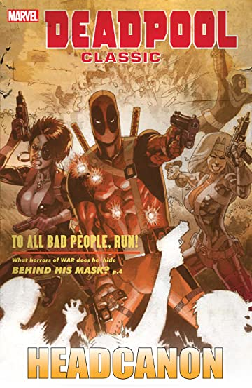Deadpool Classic Vol. 17: Headcanon